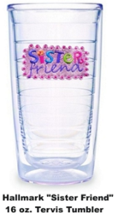 Hallmark Sister Friend Tervis Tumblers/Mugs/Water Bottles