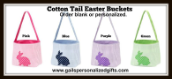 Personalized Cotton Tail Easter Buckets